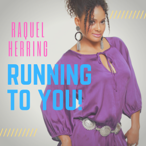 Raquel Herring Running to You Cover (2)_1